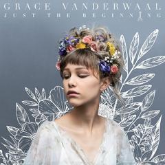 Grace VanderWaal / Just The Beginning 【CD】