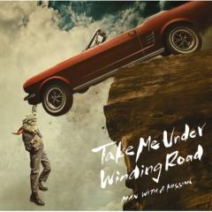 MAN WITH A MISSION マンウィズアミッション / Take Me Under  /  Winding Road 【初回限定盤】(+DVD)【CD Maxi】