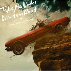 MAN WITH A MISSION マンウィズアミッション / Take Me Under  /  Winding Road【CD Maxi】