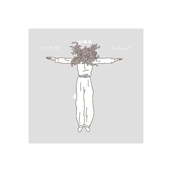 Michita ミチタ / Profound【CD】