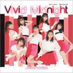 Juice=Juice / SEXY SEXY / 泣いていいよ / Vivid Midnight 【初回生産限定盤C】(+DVD)【CD Maxi】