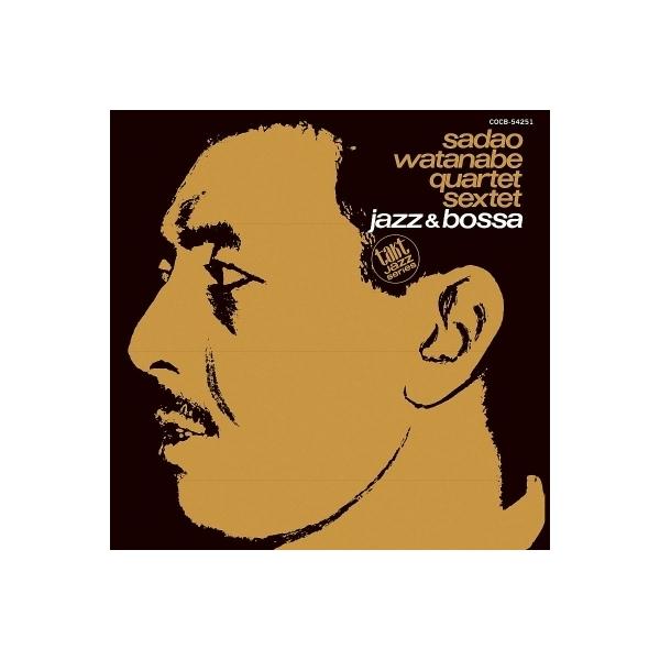 渡辺貞夫 ワタナベサダオ / Jazz  &  Bossa【CD】