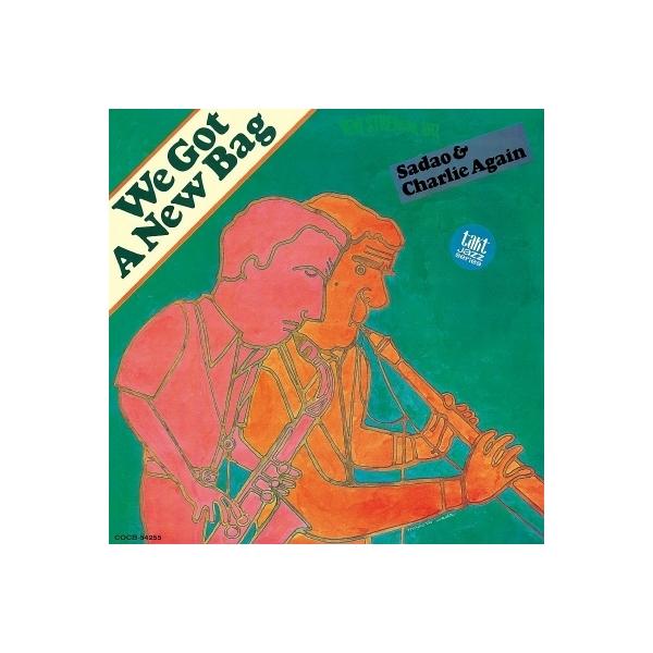 渡辺貞夫 / Charlie Mariano / We Got A New Bag【CD】