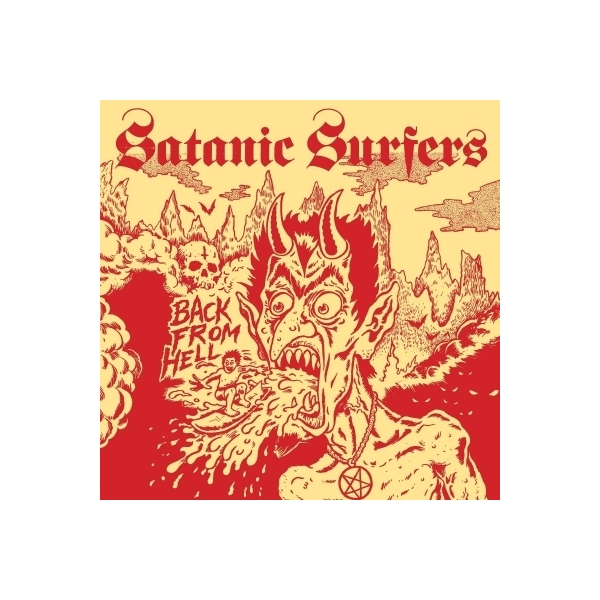 Satanic Surfers / Back From Hell (アナログレコード)【LP】