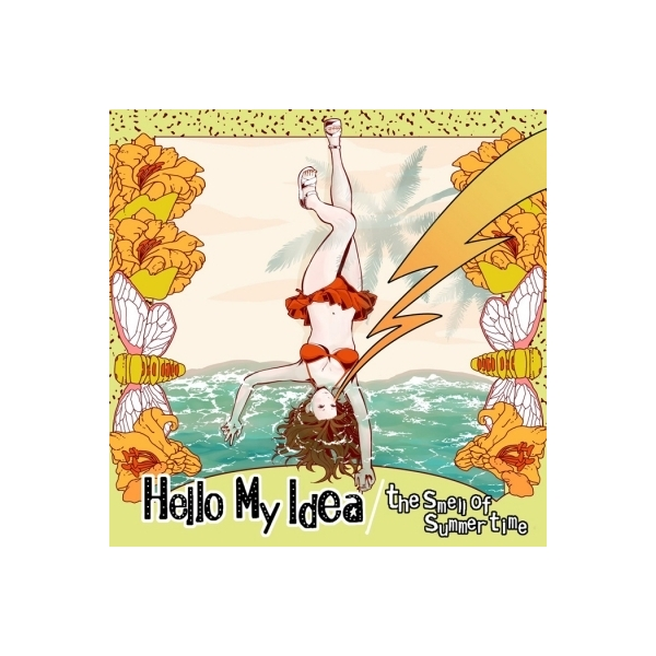 Hello My Idea / the smell of summer time【CD】