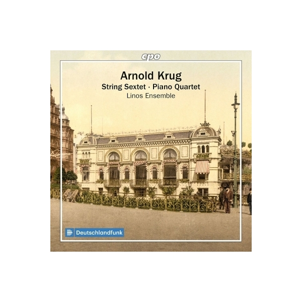 クルーク、アルノルト(1849-1904) / 弦楽六重奏曲、ピアノ四重奏曲 リノス・アンサンブル【CD】
