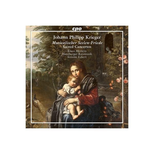 クリーガー、ヨハン・フィリップ(1649-1725) / 音楽による魂の平和 クラウス・メルテンス、ジモーネ・エッケルト&ハンブルク・ラーツムジーク【CD】