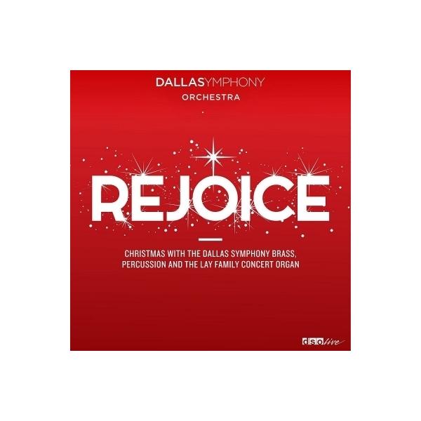 *brass&wind Ensemble* Classical / REJOICE~ダラス交響楽団ブラス&パーカッション・セクションとオルガンによるクリスマス【CD】