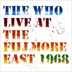 The Who フー / Live At The Fillmore East (2CD)【CD】