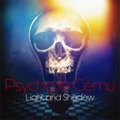 Psycho le Cemu / Light and Shadow【CD】