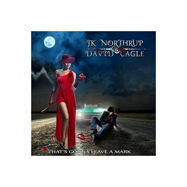 Jk Northrup / David Cagle / That's Gonna Leave A Mark【CD】