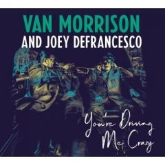 Van Morrison バンモリソン / You're Driving Me Crazy【CD】