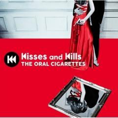 【送料無料】 THE ORAL CIGARETTES / Kisses and Kills 【初回盤】(+DVD)【CD】