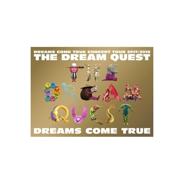 DREAMS COME TRUE / DREAMS COME TRUE CONCERT TOUR 2017 / 2018 -THE DREAM QUEST-【DVD】