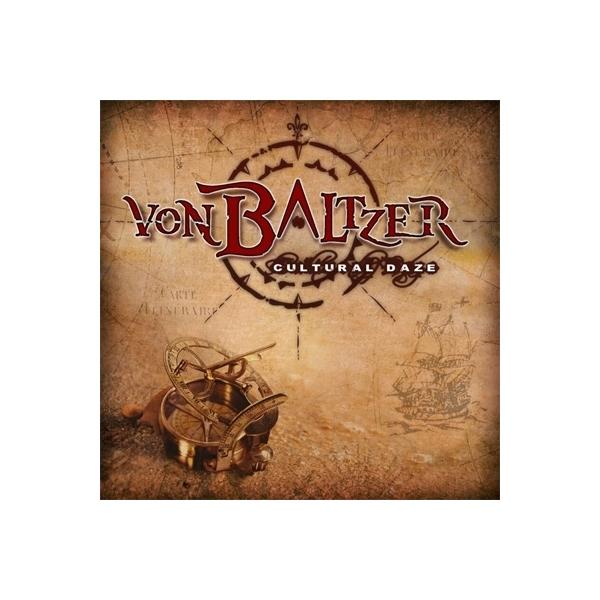Von Baltzer / Cultural Daze【CD】