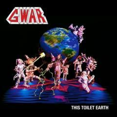 GWAR / This Toilet Earth【LP】