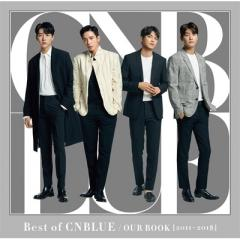 CNBLUE シーエヌブルー / Best of CNBLUE  /  OUR BOOK [2011 - 2018] 【初回限定盤】 (CD+DVD)【CD】