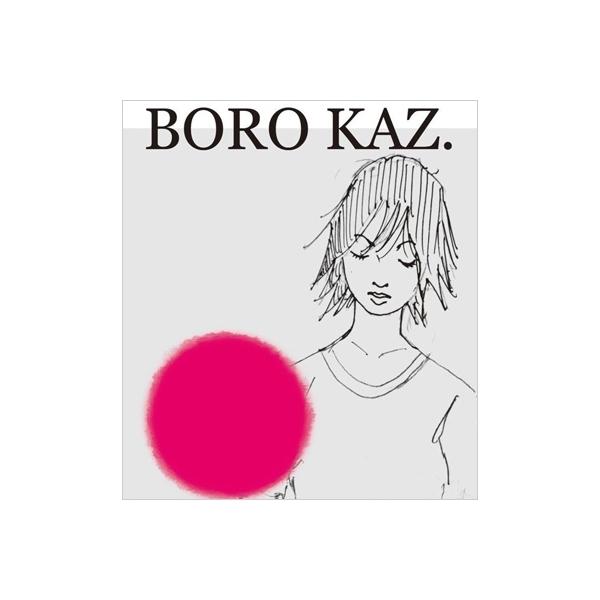 KAZ. / BORO【CD】
