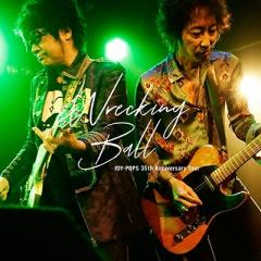 【送料無料】 JOY-POPS(村越弘明+土屋公平) / Wrecking Ball JOY-POPS 35th Anniversary Tour【CD】