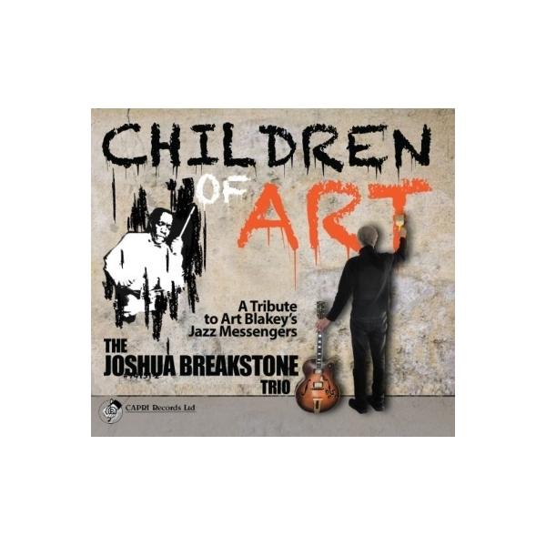 Joshua Breakstone / Children Of Art 【CD】