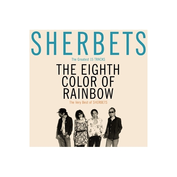 Sherbets シャーベッツ / The Very Best of SHERBETS 「8色目の虹」【CD】