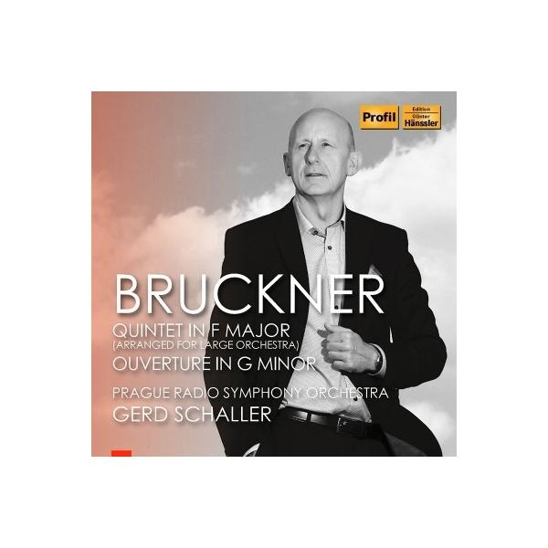 Bruckner ブルックナー / 弦楽五重奏曲(管弦楽版)、序曲ト短調 ゲルト・シャラー&プラハ放送交響楽団【CD】