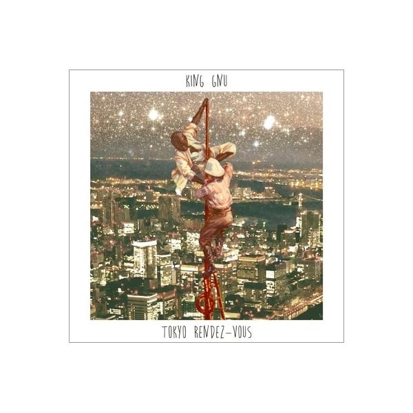 King Gnu / Tokyo Rendez-Vous【CD】