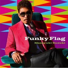 鈴木雅之 スズキマサユキ / Funky Flag 【初回生産限定盤】(+DVD)【CD】