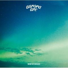 【送料無料】 BUMP OF CHICKEN / aurora arc【CD】