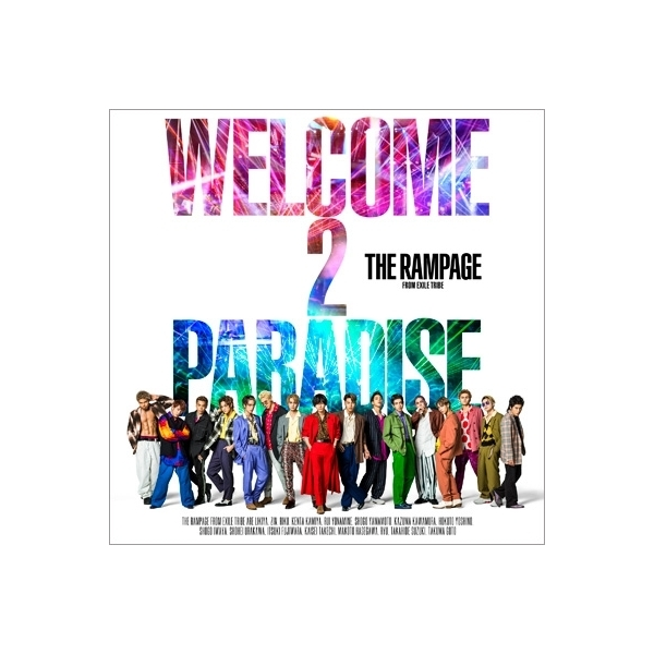 THE RAMPAGE from EXILE TRIBE / WELCOME 2 PARADISE (+DVD)【CD Maxi】
