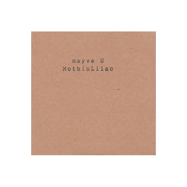 Moth in Lilac / Mayve U【CD】