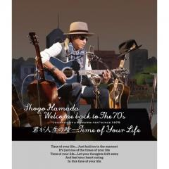 "浜田省吾 ハマダショウゴ / Welcome back to The 70's ""Journey of a Songwriter"" since 1975 「君が人生の時~Time of Your Life」 (BD)【BLU-RAY DISC】"